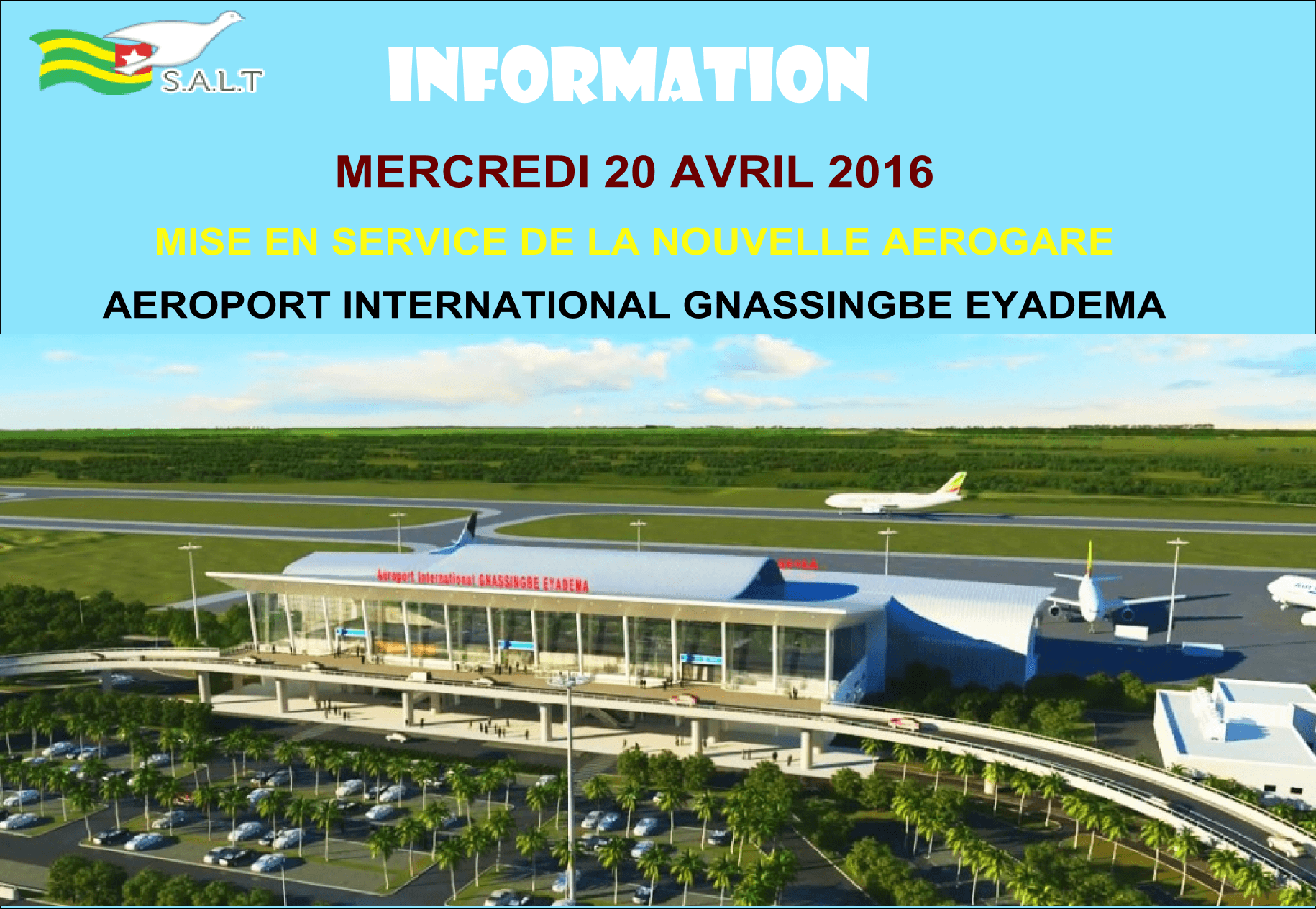 L'AEROPORT INTERNATIONAL GNASSINGBE EYADEMA (AIGE) EN PHASE DE BASCULEMENT DES ACTIVITES